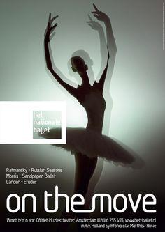 Best Film Posters : dance Het nationale ballet The National Ballet Netherlands On the move Balerina Graphic Design Print, Graphic Design Inspiration, Ballet Posters, Dance Posters, Film Posters, Theatre Posters, Social Media Poster, Ballet Art, Beautiful Posters