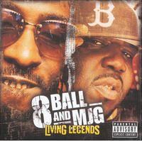 Living Legends by 8Ball & MJG