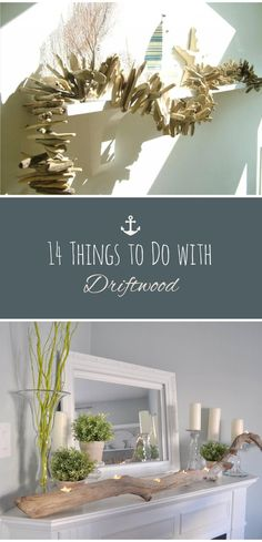 23 Amazing Decorating With Driftwood Images Driftwood Art