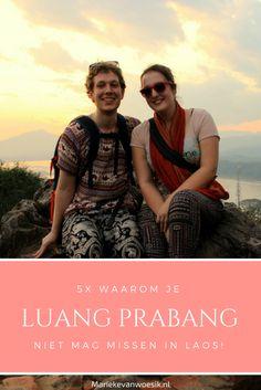 5x Waarom je Luang Prabang niet mag missen als je naar Laos gaat!