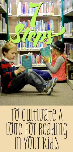 7 Steps To Cultivate A Love For Reading In Your Kids