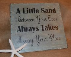 Handpainted Sign A Little Sand Between Your by CarovaBeachCrafts. This would be pretty easy to make for my beach wreath