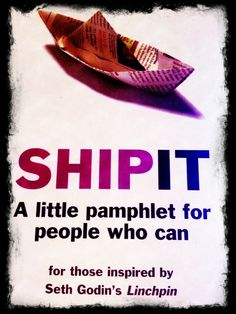 Learn How to ShipIt with Seth Godin