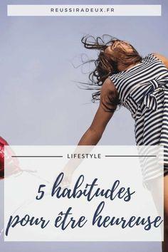 habitudes pour etre heureuse 2