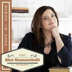 """Click here to learn about Chef Alex Guarnaschelli's journey toward becoming one of this generation's most prestigious """"Women In Food"""". You'll also find the recipe for her amazing Pork Meatballs in Marinara Sauce, including a short video from her show Alex's Day Off where she shows us how she prepares them! #AlexGuarnaschelli #recipe #PorkMeatballs #Marinara #WomenInFood #FemaleChefs"""