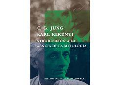 (c g jung y karl kerényi) introducción a la esencia de la mitología