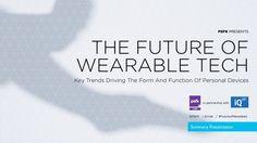 PSFK - The future of wearable tech by Digital Insurance via slideshare