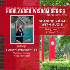 Join us for a 30-minute restorative yoga session led by alumna Susan Peters Wisman '85.  The Highlander Wisdom Webinar Series is brought to you by the Radford University Alumni Association. Radford University, Restorative Yoga, Yoga Session, Seaside, Join, Wisdom, Events, Led, Activities