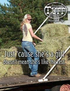 Amen to that... ;) I may not be a cowgirl yet but someday....maybe.