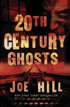 20th Century Ghosts by Joe Hill - This is a short story collection, with a wide range of different stories. Check it out!