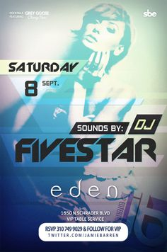 Jamie Barren presents Eden Hollywood Saturdays – September 8, 2012 http://www.youtube.com/watch?v=rFNglmDrnRk=1    Music by Dj Five Star spinning Hip Hop, House, Top 40 - EDEN HOLLYWOOD...THE ONLY PARTY PLACE ALWAYS SLAM PACKED EVERY SATURDAY NIGHT!!!     RSVP via Jamie Barren 310-749.9029. VIP TABLES AVAILABLE with BOTTLE SERVICE only - ask about our insane specials!  www.twitter.com/jamiebarren     Eden is located at 1650 Schrader Blvd, Hollywood CA 90028. This event is 21/over only.