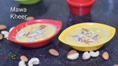Mawa Kheer   Khoye Ki Kheer   Lucknow Famous Khoya Kheer Recipe   Sweet ...
