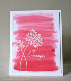 """Courage""  card by Marybeth's Time For Paper using Mum's the Word and Faith & Hope stamp sets (Breast Cancer)"