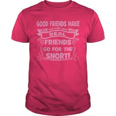 Good Friends make each other laugh T-Shirts, Hoodies. BUY IT NOW ==► Funny Tee…