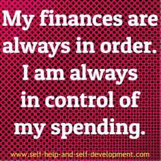 Financial affirmation for regulating personal finances.