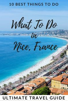 Wondering what to do in Nice, France? 10 Best things to do in Nice, France and around French Riviera. A day trip to Monaco, Cannes, Antibes included in this ultimate travel guide! Pack and go! Holidays France, Antibes France, Enjoy Your Vacation, Visit France, Cannes France, Nice France, French Riviera, Travel Light, Ultimate Travel