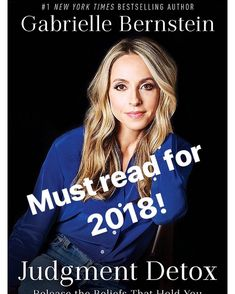 We are too hard on ourselves and weve become too judgmental of others and it poisons our joy and growth. Read this book from my friend @gabbybernstein it will free you. #judgmentdetox #2018 #freedom
