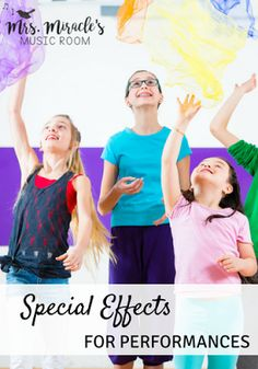 Special Effects for Performances: Great ideas to add something extra to your musical programs, from flashlights, to scarves, to umbrellas!
