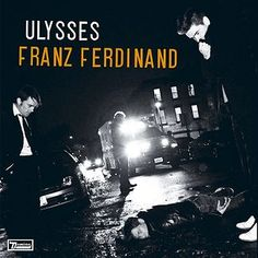 Ulysses by Franz Ferdinand single cover
