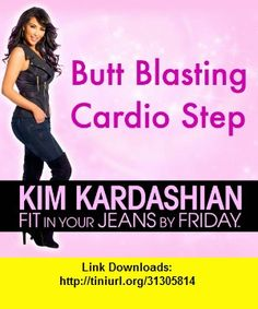 Kim Kardashian's Butt Blasting Cardio Step!, iphone, ipad, ipod touch, itouch, itunes, appstore, torrent, downloads, rapidshare, megaupload, fileserve