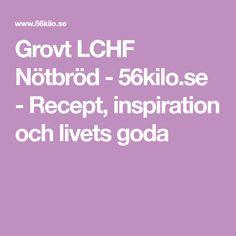 Grovt LCHF Nötbröd - 56kilo.se - Recept, inspiration och livets goda Lchf, Yogurt, Inspiration, Biblical Inspiration, Inspirational, Inhalation