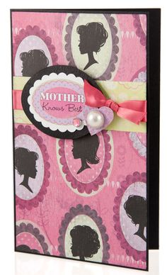 Mother Knows Best Card - Scrapbook.com