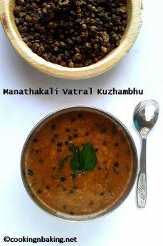 Manathakkali Vatral Kuzhambhu