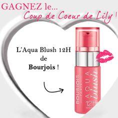 Vendredi = Le Coup de Coeur de Lily !  Dès ce soir minuit et jusqu'à dimanche même heure  > Gagnez l'Aqua Blush 12H de Bourjois !!!    #Jeu #Cadeau #BeautéAddict