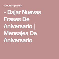 » Bajar Nuevas Frases De Aniversario | Mensajes De Aniversario