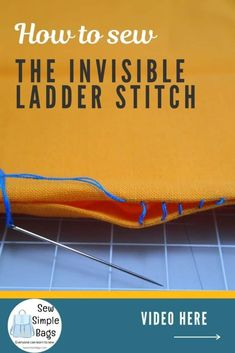 How to sew the invisible ladder stitch. Video sewing tutorial and lots of tips for how to sew the invisible ladder stitch by hand. This easy to sew stitch for beginners allows you to sew from the right side of the fabric and still get a near invisible finish so that your stitches do not show. An easy handsewing stitch for beginners, learn how to sew video tutorial included. Sewing Lessons, Sewing Hacks, Sewing Tutorials, Sewing Tips, Video Tutorials, Simple Bags, Sew Simple, Invisible Stitch, Ladder Stitch