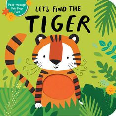 There are animals playing among the trees, but could any of them be Tiger?Peek through the pages and lift the felt flaps to find out! Toddler Books, Childrens Books, Cute Characters, Disney Characters, Just Love, Let It Be, Penguin Random House, Love Drawings, Book Authors