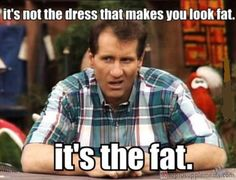 Al Bundy Quotes one of al bundys best advices funny pictures quotes Al Bundy Quotes. Here is Al Bundy Quotes for you. Al Bundy Quotes one of al bundys best advices funny pictures quotes. Al Bundy Quotes al bundy footba. Fitness Humor, Gym Humor, Workout Humor, Exercise Humor, Women's Fitness, Humor Humour, Funny Fitness, Diet Humor, Fat Workout