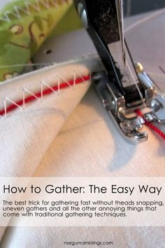 Sewing Hacks   Best Tips and Tricks for Sewing Patterns, Projects, Machines, Hand Sewn Items. Clever Ideas for Beginners and Even Experts     Gather The Easy Way     http://diyjoy.com/sewing-hacks