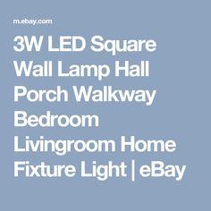 3W LED Square Wall Lamp Hall Porch Walkway Bedroom Livingroom Home Fixture Light  | eBay