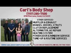 Rohnert Park body shop: Carl's body shop has proudly served Sonoma county for over 50 years and welcomes your inquiries ... http://www.youtube.com/watch?v=J2-OTTXn-f8