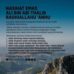 Nasihat. Islam Muslim, Islam Quran, Muslim Quotes, Islamic Quotes, Ali Bin Abi Thalib, Cinta Quotes, All About Islam, Learn Islam, Islamic Messages