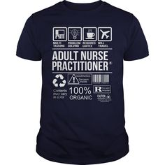 Awesome Tee For Adult Nurse Practitioner