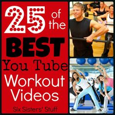 25 of the BEST You Tube Video Workouts- full length workouts you can do in the comfort of your home! SixSistersStuff.com #8weekchallenge #exercise