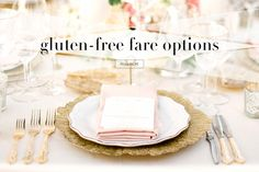 How to Design a Gluten-Free Wedding Menu Photography: KT Merry Photography Read More: http://www.insideweddings.com/news/planning-design/how-to-design-a-gluten-free-wedding-menu/1836/