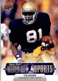 2011 Upper Deck World of Sports Football Card #95 Tim Brown Notre Dame Fighting Irish - ENCASED Trading Card by 2012 World Of Sports. $2.95. 2011 Upper Deck World of Sports Football Card #95 Tim Brown Notre Dame Fighting Irish - ENCASED Trading Card