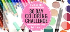 Getting Organized-Giveaway AND the 4th 30 Day Coloring Challenge coming up with Kathy Racoosin on The Daily Marker #thedailymarker30day