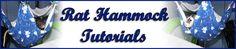 Rat Hammock Tutorials - LOTS of great rat hammock tutorials #rats #tutorial
