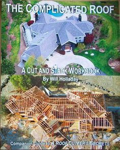 "The Complicated Roof - a cut and stack workbook: Companion Guide to ""A Roof Cutters Secrets"" Used Book in Good Condition Roof Plan, Civil Engineering, Custom Homes, The Secret, Real Life, Knowledge, How To Plan, House Styles, Reading"