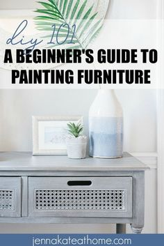 DIY A Beginners Guide to Painting Furniture Distressed Furniture Beginners DIY Furniture Guide Painting Real Wood Furniture, Paint Furniture, Furniture Makeover, Home Furniture, Furniture Ideas, Homemade Furniture, Distressed Furniture, Repainting Furniture, Furniture Cleaning