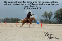 1 Corinthians 9:24  Run the race, Cowboy mounted shooting, cmsa, horse, palomino, Bible verse