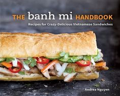 Banh-mi-handbook by Andrea Nguyen. Take a sneak peek. Peruse banh mi recipe photos for a sense of the variety of recipes. Watch my banh mi basics how-to video at Google offices in Venice, CA. Listen to my interviews on public radio programs: NPR News, KCRW, and The Splendid Table.