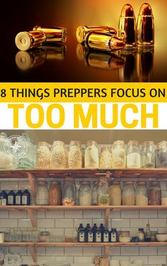 8 Things Preppers Often Focus on Too Much #prepping #preparedness
