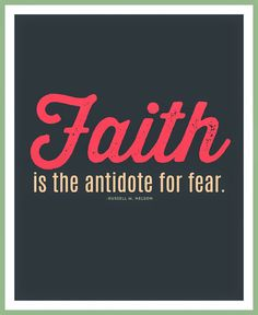 Faith is the Antidote for Fear {Printable} @ Blissful Roots