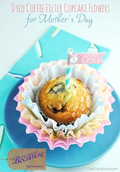 Coffee Filter Cupcake Flowers + $25 Giveaway for Mother's Day | Club Chica Circle - where crafty is contagious