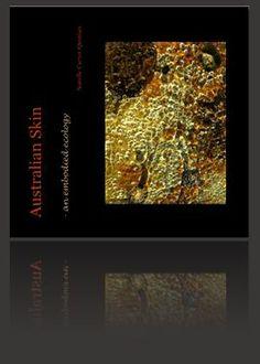 Images of the Body-Land. Bone-rock, nerve-lichen. Tree skin, my skin, Australian Skin. www.embodiedterrain.com/e-books/ Image - Narelle Carter-Quinlan